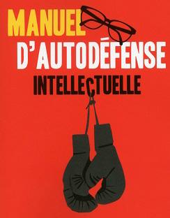 Manuel d'auto-défense intellectuelle